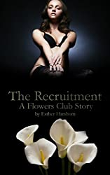 The Recruitment (The Flowers Club Book 1)