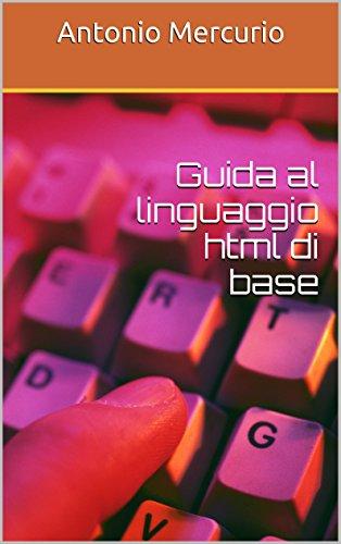 Guida al linguaggio html di base