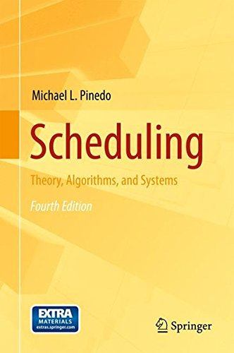 Scheduling : Theory, Algorithms, and Systems par Michael L. Pinedo