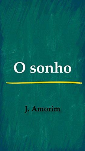 O sonho (Portuguese Edition) por José Amorim