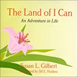 The Land of I Can by Susan L. Gilbert (2001-09-06)