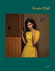 [(Erwin Olaf)] [By (photographer) Erwin Olaf ] published on (September, 2008)