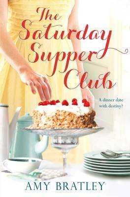 Portada del libro [The Saturday Supper Club] (By: Amy Bratley) [published: May, 2012]