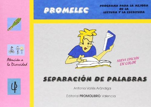 Promolec - separacion de palabras (2ª ed.) (Atencion A La Diversidad) por Antonio Valles Arandiga