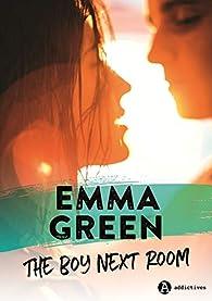The boy next room - Intégrale par Emma Green