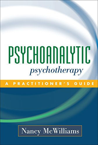 Psychoanalytic Psychotherapy: A Practitioner's Guide (English Edition)
