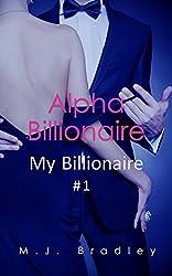 Alpha Billionaire (My Billionaire Book 1)