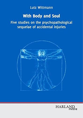With Body and Soul: Five studies on the psychopathological sequelae of accidental injuries
