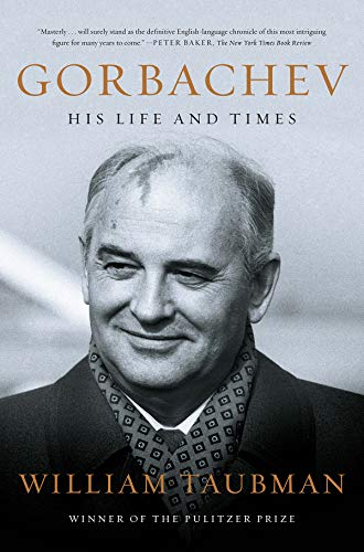 Gorbachev – His Life and Times