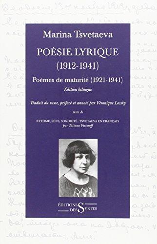 Poésie lyrique (1912-1941) : Tome 2, Poèmes de maturité