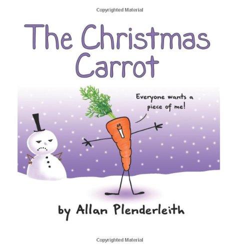 The Christmas Carrot por Allan Plenderleith