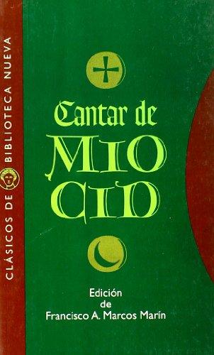 Cantar de Mío Cid (Clásicos de Biblioteca Nueva) por Francisco A. (Ed.) Marcos Marín