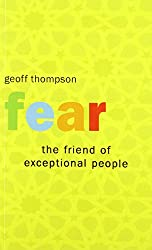 Fear the Friend of Exceptional People