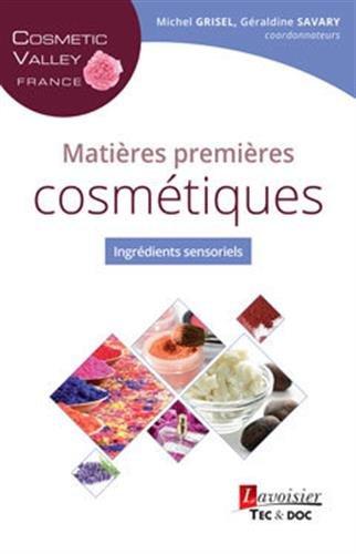 Matières premières cosmétiques : Ingrédients sensoriels