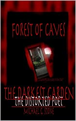 Forest of Caves: The Darkest Garden (Book III) (English Edition)