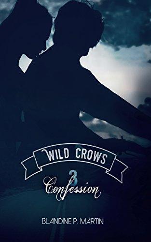 Download books Wild Crows: 3. Confession