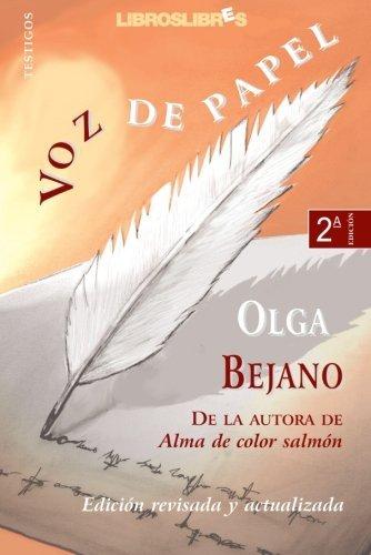 Voz de Papel (Spanish Edition) by Olga Bejano (2006-12-27)