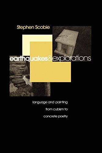 Earthquakes and Explorations: Language and Painting from Cubism to Concrete Poetry (Theory/Culture) by Stephen Scobie (1997-12-01)