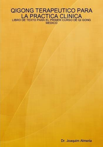 Qigong Terapeutico Para La Practica Clinica