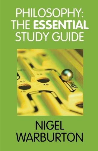 Philosophy: The Essential Study Guide por Nigel Warburton