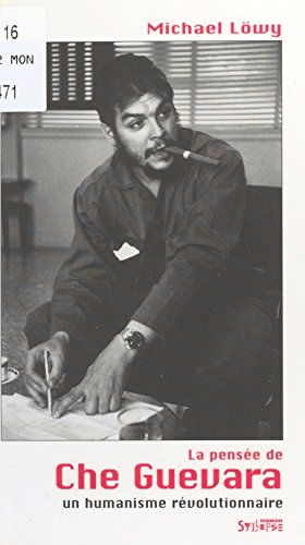 La Pensée de Che Guevara