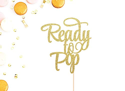 Ready To Pop Cake Topper | Baby Shower Cake Topper | Gender Reveal Party | Mother To Be | Baby Shower Decor | Glittery Gold Baby Cake Topper - Shower Cake Pops Baby