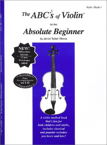 the-abcs-of-violin-for-the-absolute-beginner-violin-book-1-by-janice-tucker-rhoda-1998-01-02