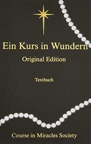 Ein Kurs in Wundern: Original-Edition - Textbuch