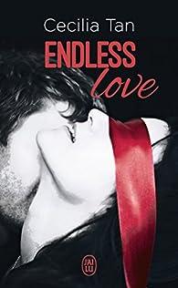Endless love, tome 1 par Cécilia Tan