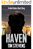 Haven (A John Purkiss Short Story) (John Purkiss Thriller)