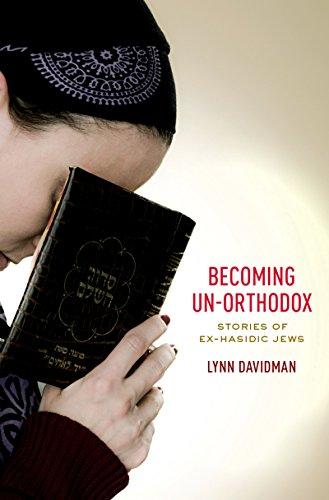 Becoming Un-Orthodox: Stories of Ex-Hasidic Jews (English Edition) por Lynn Davidman