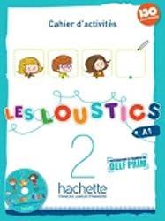 Les Loustics: Cahier D'Activites 2 + CD Audio