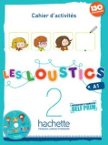 Les loustics. Cahier d'activites. Per la Scuola elementare. Con CD Audio: 2