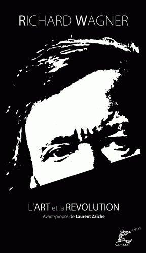 L'Art et la Révolution par Richard Wagner