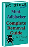 Mini-Adblocker Uninstall Guide: Tutorial to Get Rid of Mini-Adblocker (English Edition)