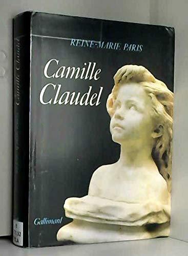 Camille Claudel : 1864-1943, malade mentale