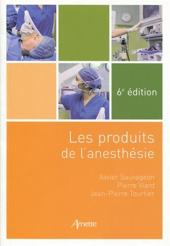 Les produits de l'anesthsie