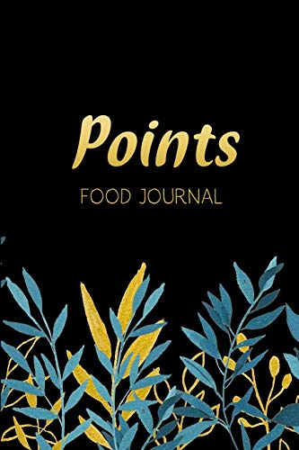 Points Food Journal: 12 Week Food & Exercise Log So You Won't Miss the Weight Loss Goal