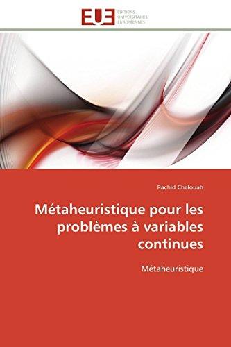 Métaheuristique pour les problèmes à variables continues par Rachid Chelouah