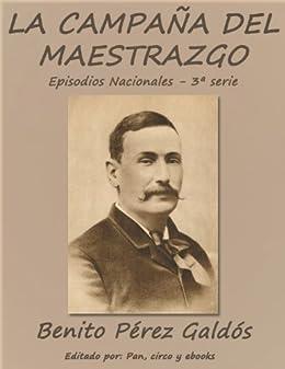 La campaña del Maestrazgo (Episodios nacionales) eBook: Benito ...