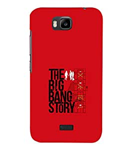 printtech Big Bang Story Quote Back Case Cover for Huawei Honor Bee