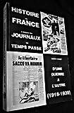 Histoire de France à travers les journaux du temps passé - Lumières et lueurs du XVIIIe siècle