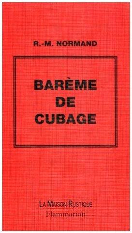 Barème de cubage par R.M. Normand