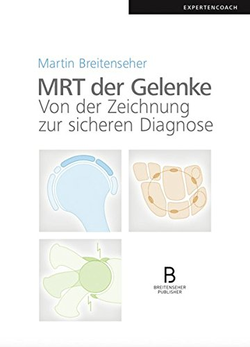MRT der Gelenke: Von der Zeichnung zur sicheren Diagnose