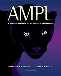 AMPL: a Modeling Language for Mathematical Programming by David Gay (2002-12-12)