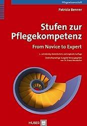 Stufen zur Pflegekompetenz: From Novice to Expert von Benner. Patricia (2012) Broschiert