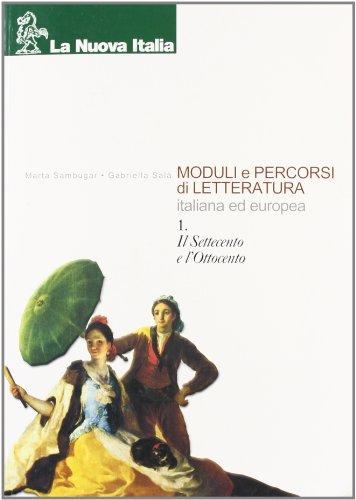 Moduli e percorsi di letteratura italiana ed europea. Per gli Istituti professionali: 1