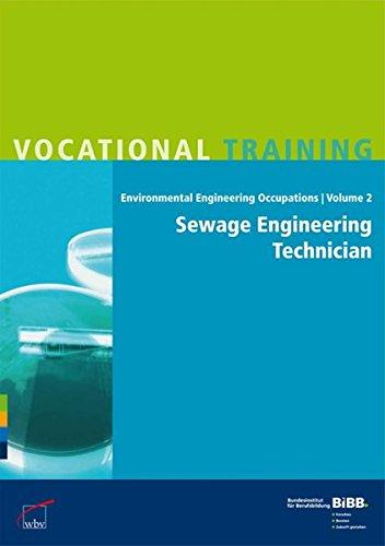 Sewage Engineering Technician / Fachkraft für Abwassertechnik: Umsetzungshilfen und Praxistipps Ausbildung gestalten