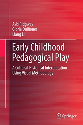 Early Childhood Pedagogical Play: A Cultural-Historical Interpretation Using Visual Methodology (Springerbriefs in Education)