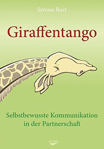 Giraffentango - Selbstbewusste Kommunikation in der Partnerschaft